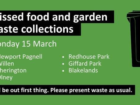 Food and waste collections were missed in multiple areas in Milton Keynes on March 15